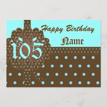 Happy One Hundred One  Birthday Gift Invitation! Save The Date