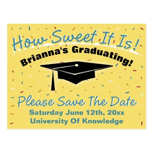 How Sweet It Is Graduation Save The Date Cards