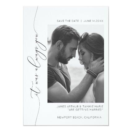 It was always you save the date card