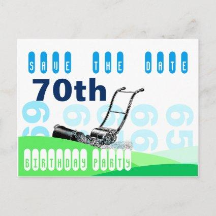 Lawn Mower 70th Birthday Party Save the Date Announcement