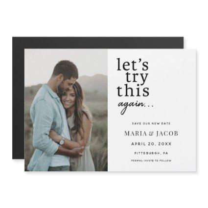 Let's Try this Again Change the date Wedding Magnetic Invitation