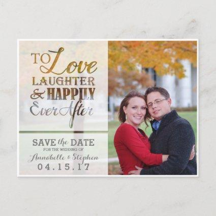 Love Laughter Happily Ever After Save the Date Announcement
