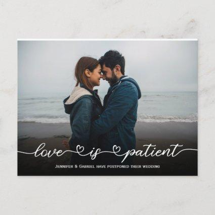 Lovely Wedding Love is Patient Postponed Photo Announcement