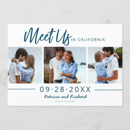 Meet Us In Destination Save The Date 3 Photo Invitation