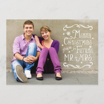 Merry Christmas From The Future Mr. and Mrs. Photo Save The Date