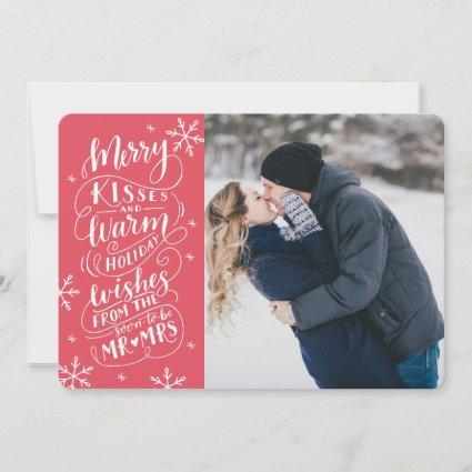 Merry Kisses Warm Wishes  Save The Date Photo Red