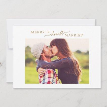 Minimal Gold Merry Almost Married HZ Save the Date Holiday Card