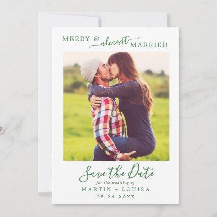 Minimal Green Merry & Almost Married Save the Date Holiday Card