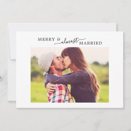 Minimalist Merry & Almost Married HZ Save the Date Holiday Card