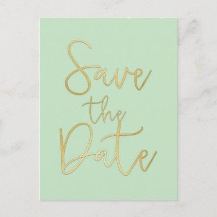 Mint & Gold SAVE THE DATE Modern Script
