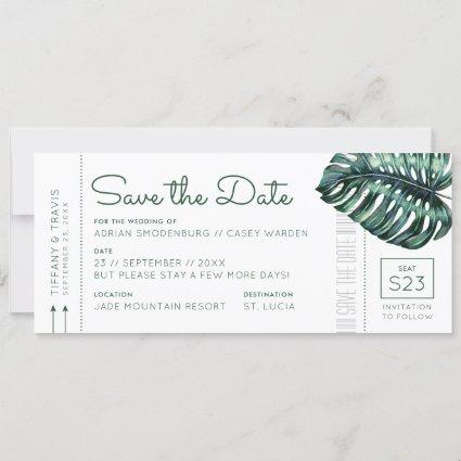 Mod Monstera Leaf Boarding Pass Save the Date Announcement