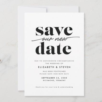 Modern Black and White Change the Date Card
