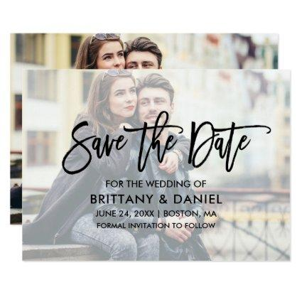 Modern Brush Script Overlay Save The Date Card