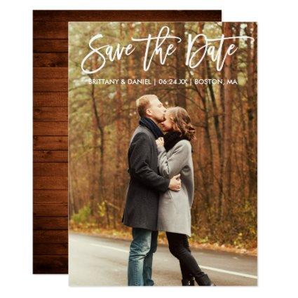 Modern Brush Script Photo Save The Date Wood Card