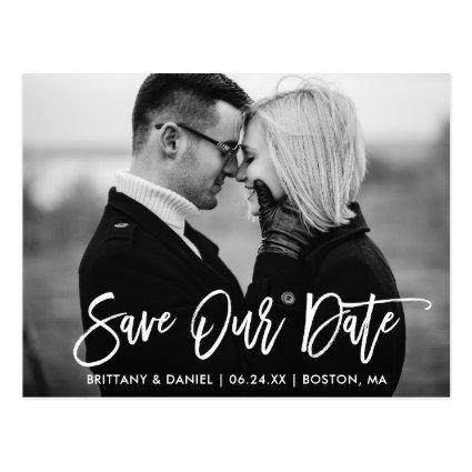 Modern Brush Script Save Our Date Black and White