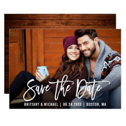 Modern Brush Script Save The Date Photo Wood Card