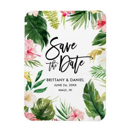 Modern Brush Script Save the Date Tropical Floral Magnet