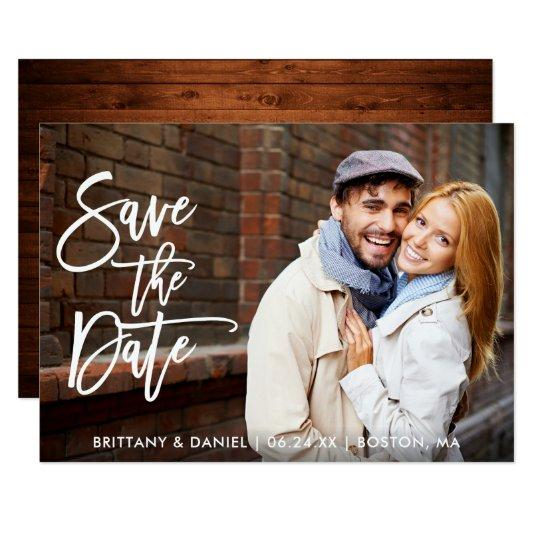 Modern Brush Script Save The Date Wood  Photo Card