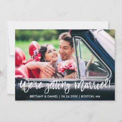 Modern Brush Script We're Getting Married Save The Date