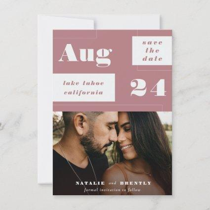 Modern Dusty Rose Pink Geometrics with Bold Text Save The Date