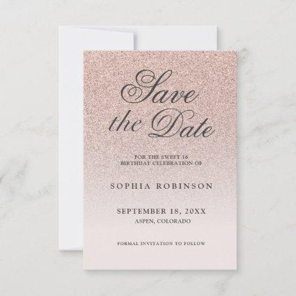 Modern Elegant Rose Gold Save the Date Sweet 16