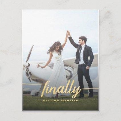 Modern Funny Finally Gold Wedding Save the Date Announcement