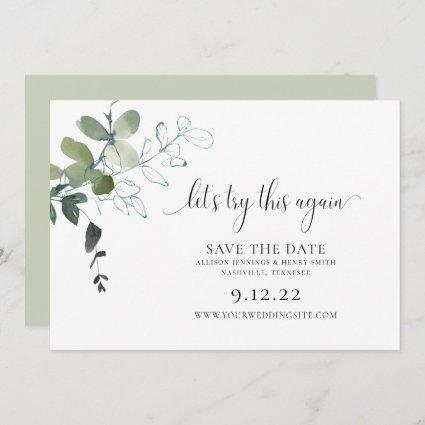 Modern Greenery Change the Date Wedding Save The D Save The Date