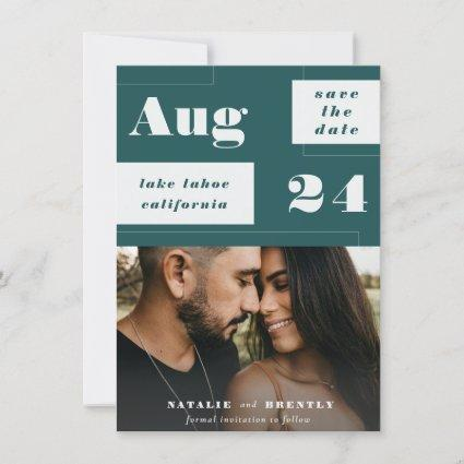 Modern Peacock Teal Geometrics with Bold Text Save The Date