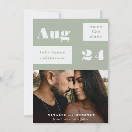 Modern Sage Green Geometrics with Bold Text Save The Date