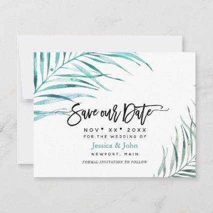 Modern Script Save our Date, Palm Fronds Save The Date
