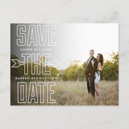 Modern Type Arrow Photo Overlay Save the Date Announcement