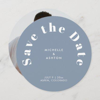 Modern Typography Round Circle Dusty Blue Save The Date