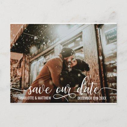 Modern White Script Wedding SAVE OUR DATE w/ PHOTO Announcement