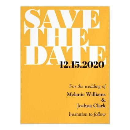 Modern Yellow Typographic Wedding Save The Date Magnetic Invitation