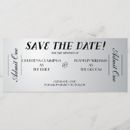 Movie Ticket Save the Date Announcement (Silver)