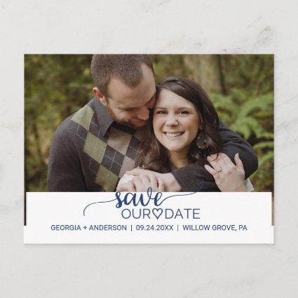 Navy Blue Simple Calligraphy Save Our Date Photo Announcement