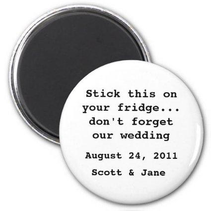 Nothin' Fancy Wedding Magnet