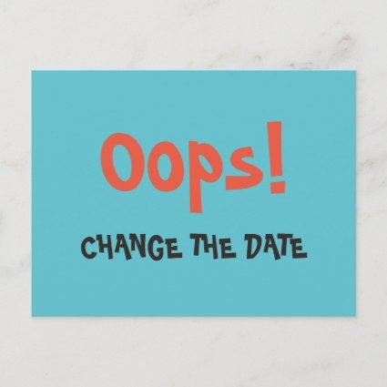 Oops Change the Date wedding save the date Announcement