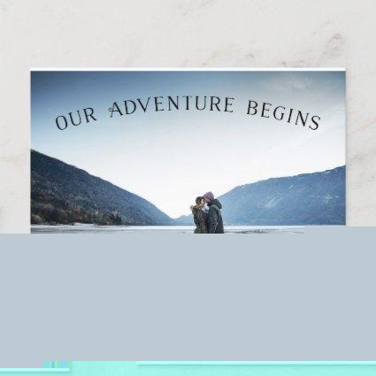 Our Adventure Begins | Photo Save the Date Announcements Cards