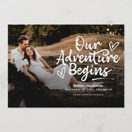 Our Adventure Begins Wedding Save The Date Photo Invitation
