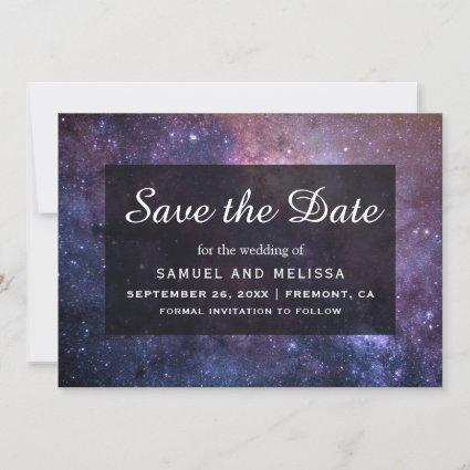 Outer Space Universe Galaxy Wedding Save The Date
