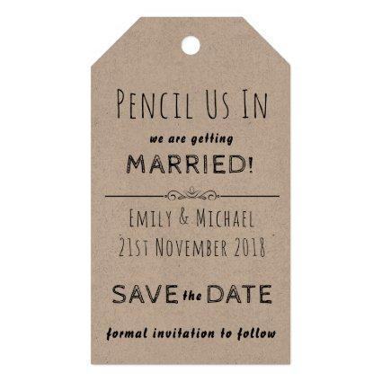 PENCIL US IN  - create your own SAVE THE DATE Tags