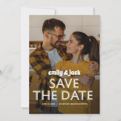 Photo and  Modern Bold Typography Save The Date