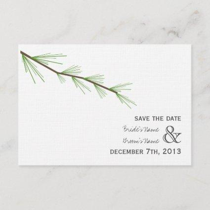Pine Bough Wedding Save The Date