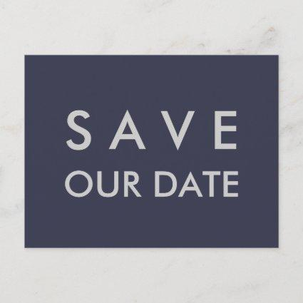 Plain Navy Blue & Silver Save the Date Announcement