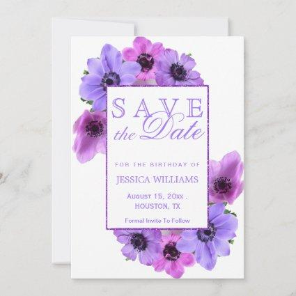 Pretty Anemones Floral Birthday Save The Date