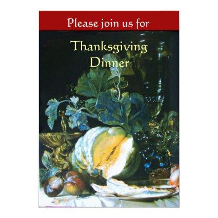 PUMPKIN , FRUITS AND GLASSWARE Thanksgiving Dinner Invitation