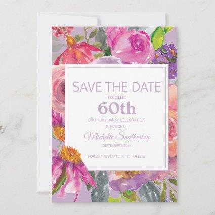 Purple Pink Floral 60th Birthday Save Date Save The Date