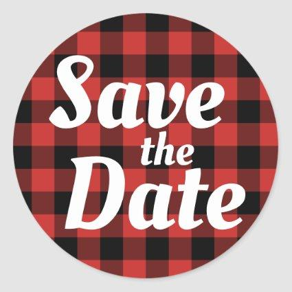 Red Black Buffalo Plaid Save the Date Classic Round Sticker