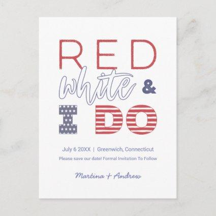 Red White And I Do Save The Date Wedding Elopement Announcement